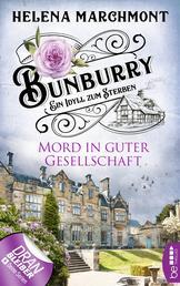 Bunburry - Mord in guter Gesellschaft - Ein Idyll zum Sterben