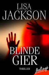 Blinde Gier - Thriller