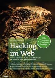 Hacking im Web 2.0 - Denken Sie wie ein Hacker und schließen Sie die Lücken in Ihren Webapplikationen
