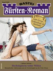 Fürsten-Roman 2628 - Adelsroman - Hochstaplerin wider Willen