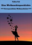 Talira Tal: Eine Weihnachtsgeschichte ★★★★★
