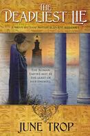 June Trop: The Deadliest Lie
