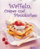 Naumann & Göbel Verlag: Waffeln, Crêpes und Pfannkuchen ★★★★