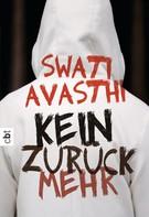 Swati Avasthi: Kein Zurück mehr ★★★★★