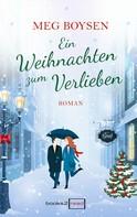 Meg Boysen: Ein Weihnachten zum Verlieben ★★★