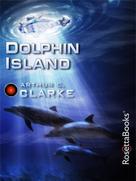 Arthur C. Clarke: Dolphin Island