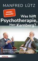 Prof. Dr. Otto Kernberg: Was hilft Psychotherapie, Herr Kernberg? ★★★★