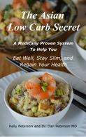 Kelly Peterson: The Asian Low Carb Secret