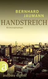 Handstreich - Roman
