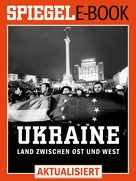 Christian Neef: Ukraine - Land zwischen Ost und West