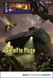 Maddrax - Folge 339 - Die elfte Plage
