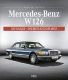 Heribert Hofner: Mercedes-Benz W 126 ★★★★