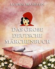 Das große deutsche Märchenbuch