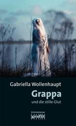 Grappa und die stille Glut - Maria Grappas 25. Fall