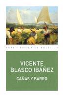 Vicente Blasco Ibañez: Cañas y Barro