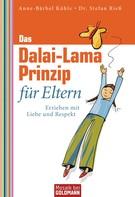 Anne-Bärbel Köhle: Das Dalai-Lama-Prinzip für Eltern ★★★