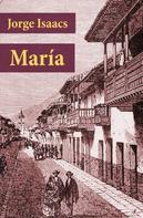 Jorge Isaacs: María