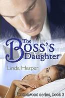 Linda Harper: The Boss's Daughter