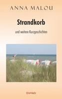 Anna Malou: Strandkorb und andere Kurzgeschichten