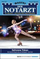 Karin Graf: Der Notarzt 309 - Arztroman ★★★★★