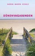 Katrin Maren Schulz: Dünenvagabunden ★★★★★