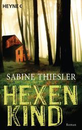 Hexenkind - Thriller