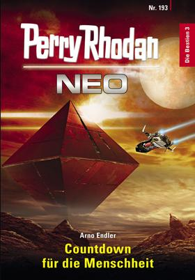 Perry Rhodan Neo 193: Countdown für die Menschheit