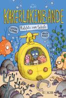Christian Tielmann: Die Kakerlakenbande – Ratzfatz zum Schatz