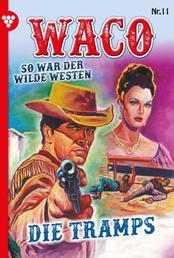 Waco 11 – Western - Die Tramps
