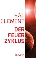 Hal Clement: Der Feuerzyklus ★★★★★