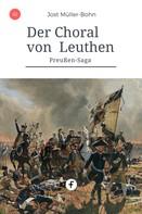 Jost Müller-Bohn: Der Choral von Leuthen ★★★