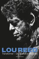 Victor Bockris: Lou Reed - Transformer