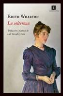 Edith Wharton: La solterona