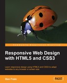 Ben Frain: Responsive Web Design with HTML5 and CSS3
