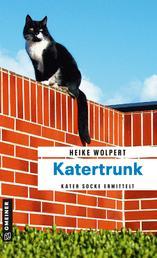 Katertrunk - Kriminalroman