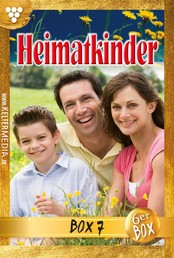 Heimatkinder Jubiläumsbox 7 – Heimatroman - E-Book 35-40