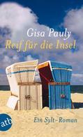 Gisa Pauly: Reif für die Insel ★★★