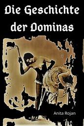 Die Geschichte der Dominas