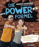 Marco Santoro: Die Power-Formel ★★