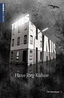 Hans-Jörg Kühne: Totes Haus ★★★★★