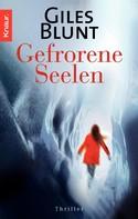 Giles Blunt: Gefrorene Seelen ★★★★