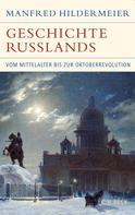 Manfred Hildermeier: Geschichte Russlands ★★★★