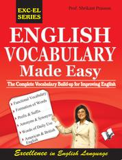 English Vocabulary Made Easy - the complete vocabulary build up for improving english