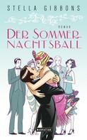 Stella Gibbons: Der Sommernachtsball ★★★