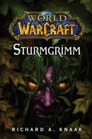 Richard A. Knaak: World of Warcraft: Sturmgrimm ★★★★