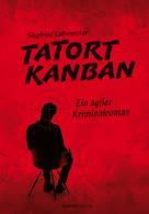 Siegfried Kaltenecker: Tatort Kanban ★★★