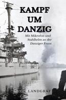 Hugo Landgraf: Kampf um Danzig ★★