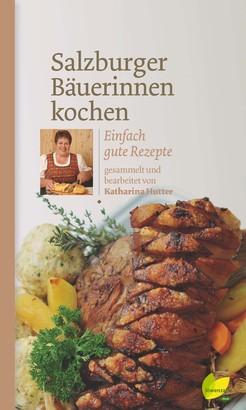 Salzburger Bäuerinnen kochen