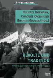 Revolte und Tradition - Perspektiven deutsch-tunesischer Germanistik