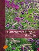 Mascha Schacht: Gartengestaltung mit Stauden ★★★★
